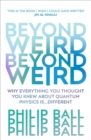 Beyond Weird - Book