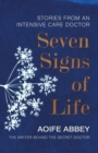 Seven Signs of Life : Stories from an Intensive Care Doctor - Book