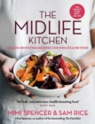 The Midlife Kitchen : health-boosting recipes for midlife & beyond - Book