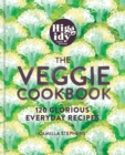 Higgidy - The Veggie Cookbook : 120 glorious everyday recipes