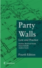 Party Walls : Law and Practice