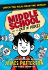 Middle School: Get Me Out of Here! : (Middle School 2)