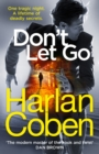Don't Let Go : From the international #1 bestselling author