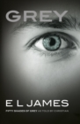 Grey : 'Fifty Shades of Grey' as told by Christian