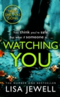 Watching You : Brilliant psychological crime from the author of THEN SHE WAS GONE - Book