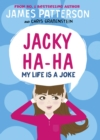 Jacky Ha-Ha: My Life is a Joke : (Jacky Ha-Ha 2) - Book