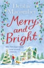 Merry and Bright : A Christmas Novel