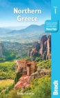 Greece: Northern Greece : including Thessaloniki, Epirus, Macedonia, Pelion, Mount Olympus, Chalkidiki, Meteora and the Sporades