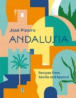 Andalusia : Recipes from Seville and beyond - Book