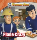 Fireman Sam: Plane Crazy - eBook
