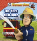 Fireman Sam: The Hero Next Door - eBook