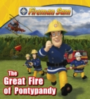 Fireman Sam: The Great Fire of Pontypandy - eBook