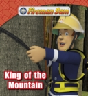 Fireman Sam: King of the Mountain - eBook