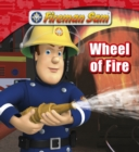 Fireman Sam: Wheel of Fire - eBook