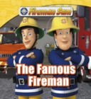 Fireman Sam: The Famous Fireman - eBook