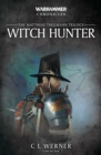 Witch Hunter : The Mathias Thulmann Trilogy