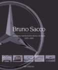 Bruno Sacco : Leading Mercedes-Benz Design 1979-1999