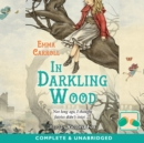 In Darkling Wood - eAudiobook