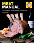 Meat Manual : From steaks to roasts, sausages to casseroles