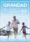 Grandad : All you need to know in one concise manual - Book