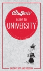 Bluffer's Guide to University : Instant Wit & Wisdom