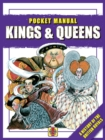 Kings & Queens : Pocket Manual