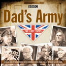 Dad's Army: The Lost Tapes : Classic Comedy from the BBC Archives