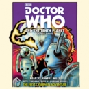 Doctor Who and the Tenth Planet : 1st Doctor Novelisation