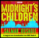 Midnight's Children : BBC Radio 4 full-cast dramatisation - eAudiobook