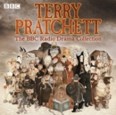 Terry Pratchett: The BBC Radio Drama Collection : Seven full-cast dramatisations