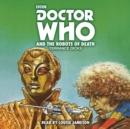 Doctor Who and the Robots of Death : 4th Doctor Novelisation