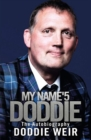 My Name'5 Doddie : The Autobiography - Book