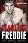 Fearless Freddie : The Life and Times of Freddie Mills