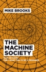 The Machine Society : Rich or Poor. They Want You To Be a Prisoner