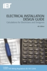 Electrical Installation Design Guide : Calculations for Electricians and Designers