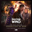 The War Doctor 4: Casualties of War