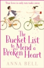 The Bucket List to Mend a Broken Heart : The laugh-out-loud love story of the year! - eBook