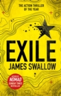 Exile : The explosive Sunday Times bestselling thriller from the author of NOMAD