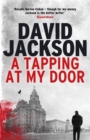 A Tapping at My Door : A Gripping Serial Killer Thriller