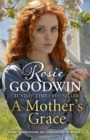 A Mother's Grace : The heart-warming Sunday Times bestseller