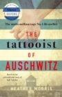 The Tattooist of Auschwitz : the heart-breaking and unforgettable international bestseller - eBook