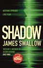 Shadow : The game-changing thriller of the year