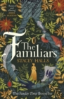 The Familiars : The spellbinding Sunday Times Bestseller and Richard & Judy Book Club Pick - Book