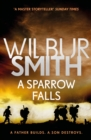 A Sparrow Falls : The Courtney Series 3