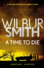 A Time to Die : The Courtney Series 7 - Book
