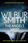 The Angels Weep : The Ballantyne Series 3 - Book