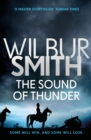 The Sound of Thunder : The Courtney Series 2