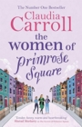 The Women of Primrose Square : An emotional and uplifting novel about the importance of female friendship - Book