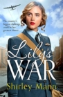 Lily's War : An uplifting WWII saga of women on the home front - Book