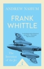 Frank Whittle (Icon Science) : The Invention of the Jet